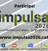 El projecte IMPULSA 2026 convoca el Fòrum de la Ciutadania, aquest divendres a la Seu d'Urgell