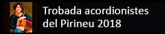 Trobada acordionistes del Pirineu 2018