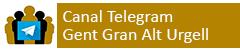 Canal Telegram Gent Gran Alt Urgell