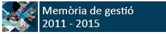 Memòria Gestió 2011 - 2015