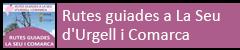 Rutes guiades a La Seu i l'Alt Urgell