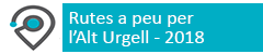 Rutes a peu per l'Alt Urgell 2018
