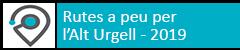Rutes per la Seu d'Urgell i comarca 2019