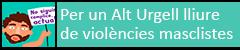 """Campanya """"També és cosa meva. Per un Alt Urgell lliure de violències masclistes i LGTBIfòbia"""""""