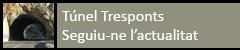 Túnel Tresponts. Segueix-ne l'actualitat