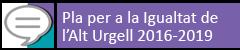 Pla per a la Igualtat de l'Alt Urgell 2016-2019